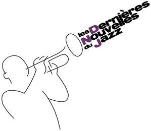 les dernières nouvelles du jazz